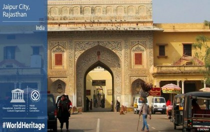 Jaipur joins the UNESCO International Heritage List