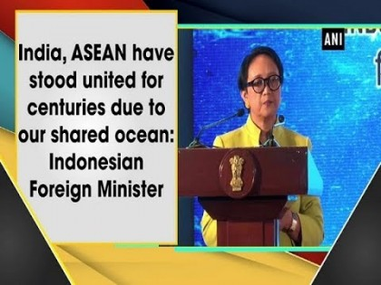 India, ASEAN have stood united for centuries due to our shared ocean Indonesian Foreign Minister
