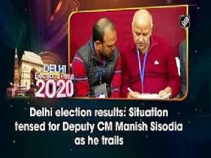 Delhi election results: Situation tensed for Deputy CM Manish Sisodia as he trails